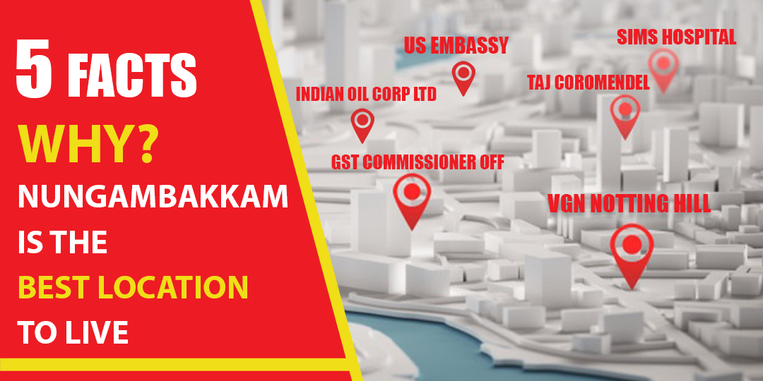 five_facts_why_nungambakkam_is_the_best_location_to_lives